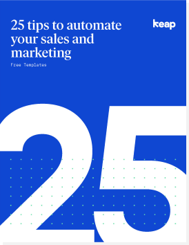 25 tips to automate your sales and marketing.