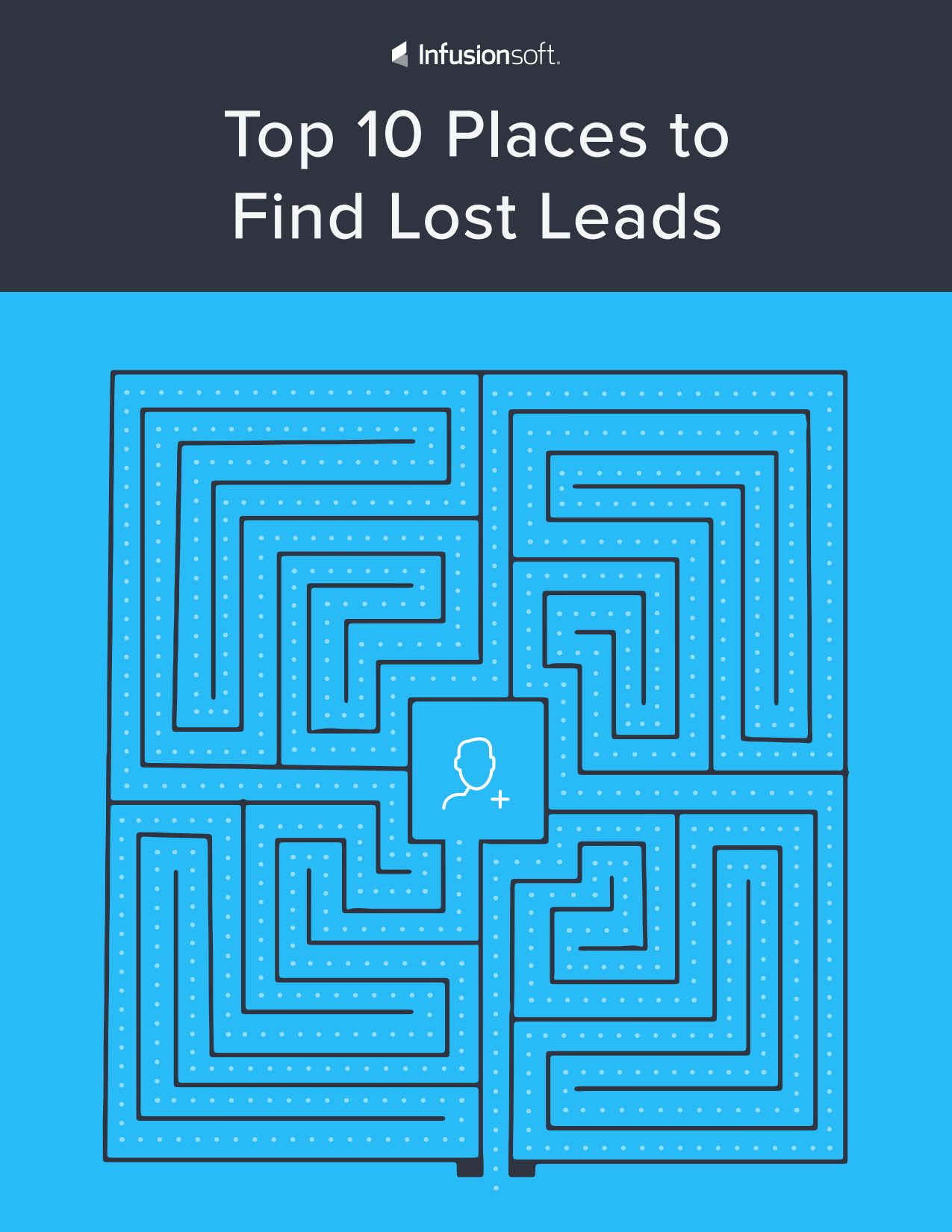 25 things every small business should automate infusionsoft top 10 places to find lost leads fandeluxe Choice Image